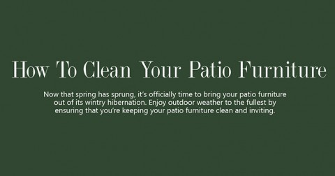How To Clean Your Patio Furniture Infographic