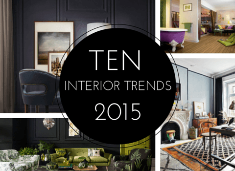 10 Interior Trends For 2015
