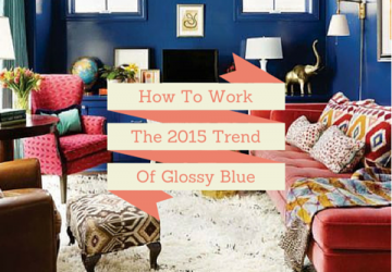 How To Work The 2015 Trend Of Glossy Blue Walls
