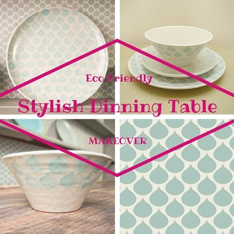Eco Friendly Stylish Dinning Table Makeover