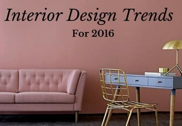 Five Interior Design Trends For 2016