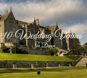 10 Wedding Venues In Devon - Bovey Castle